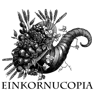 Einkornucopia