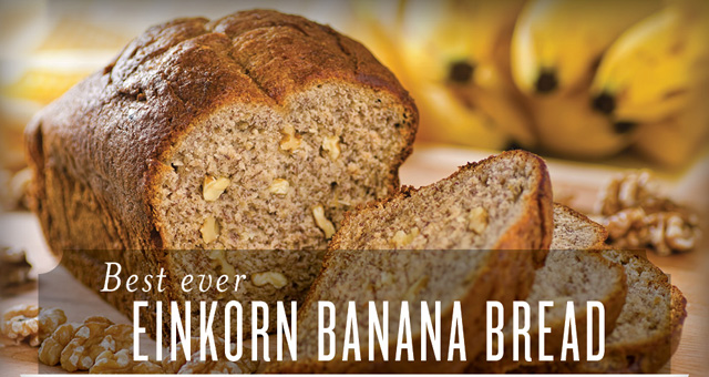 Einkorn Banana Bread